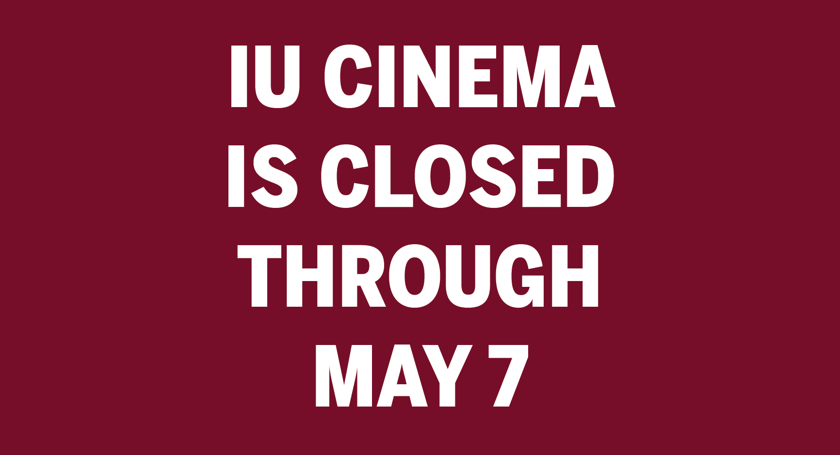 Still image from IU Cinema is closed through May 7.