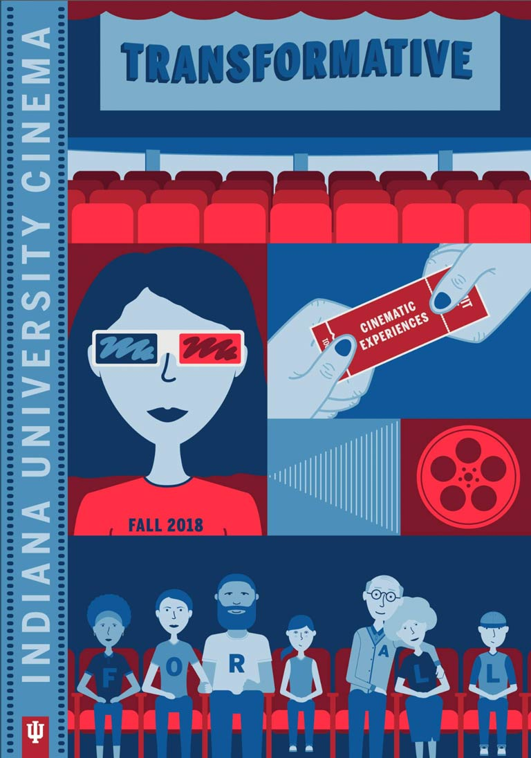 'Indiana University Cinema, transformative cinematic experiences for all, fall 2018.' Read the fall 2018 program booklet.